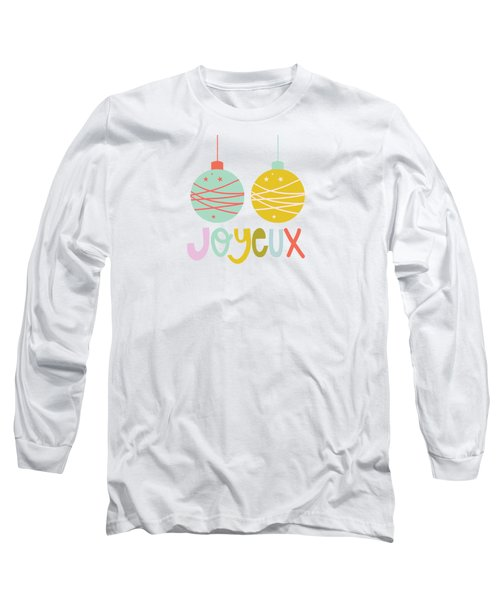 Joyeux  Long Sleeve T-Shirt