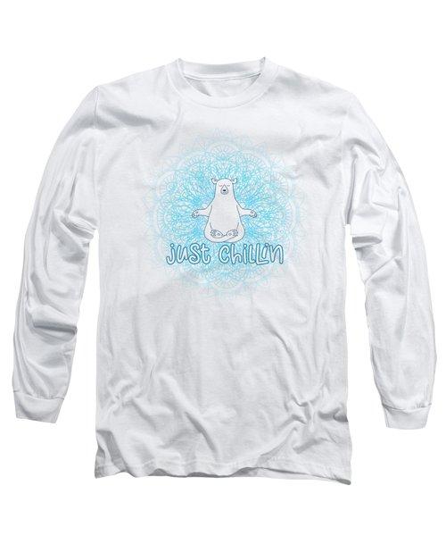 Just Chillin Polar Bear Long Sleeve T-Shirt