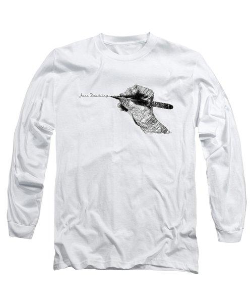 Just Doodling Long Sleeve T-Shirt