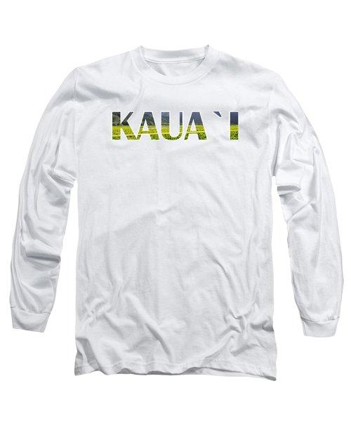 Kauai Letter Art Long Sleeve T-Shirt by Saya Studios