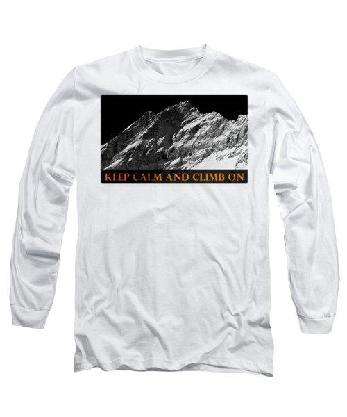 Keep Calm And Climb On Long Sleeve T-Shirt