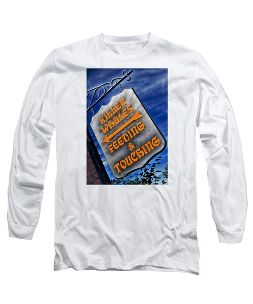 Killer Whales Sign Long Sleeve T-Shirt by Bob Pardue