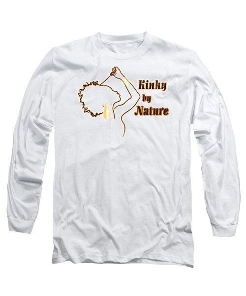 Kinky By Nature Long Sleeve T-Shirt