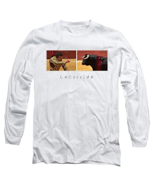 La Corrida Long Sleeve T-Shirt