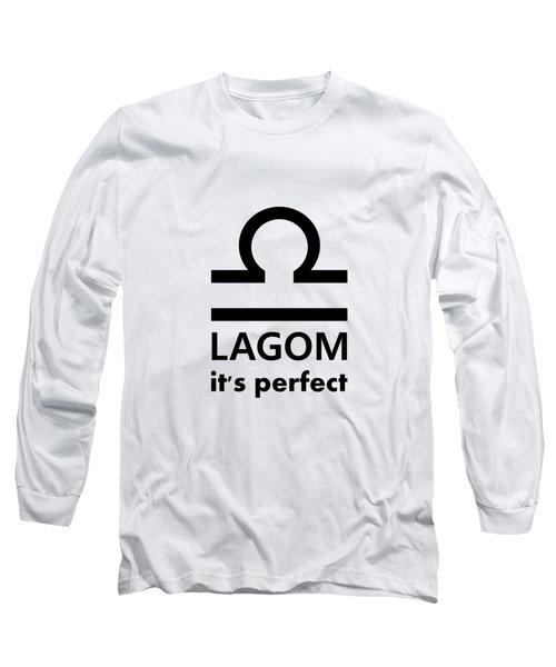 Lagom - Perfect Long Sleeve T-Shirt