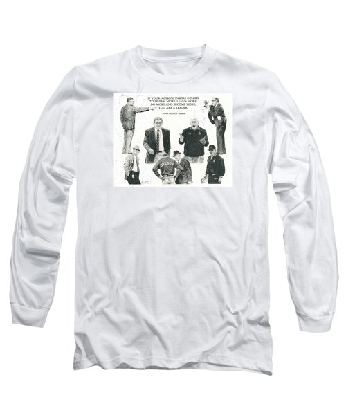 Leaders Of Men Long Sleeve T-Shirt