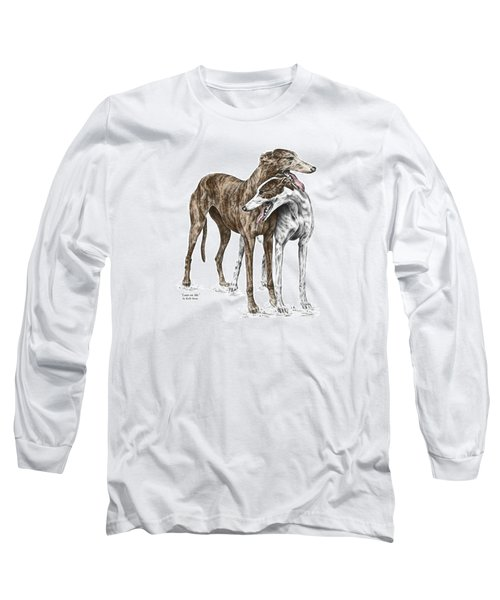 Lean On Me - Greyhound Dogs Print Color Tinted Long Sleeve T-Shirt by Kelli Swan
