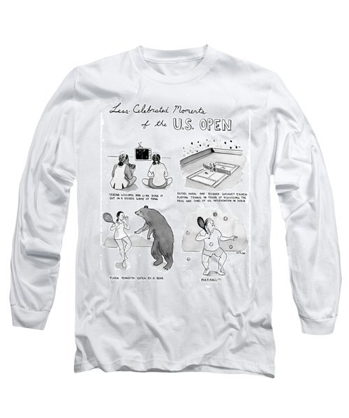 Less Celebrated Moments Of The U.s. Open Long Sleeve T-Shirt by Emily Flake