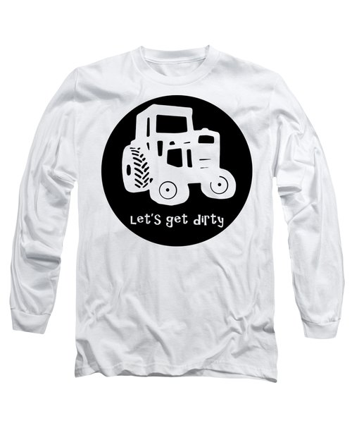 Lets Get Dirty Round Circle Beach Towel Long Sleeve T-Shirt