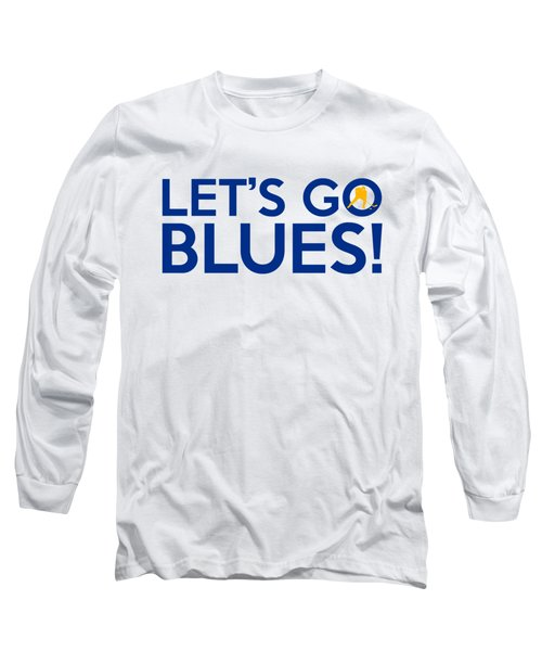 Let's Go Blues Long Sleeve T-Shirt
