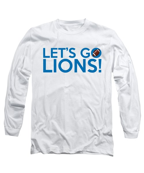 Let's Go Lions Long Sleeve T-Shirt