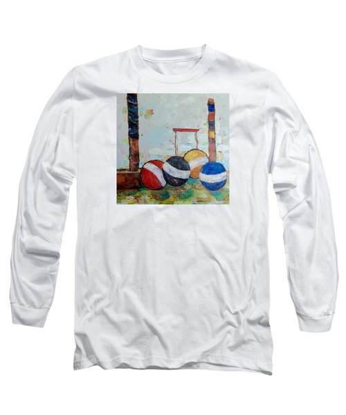 Let's Play Croquet Long Sleeve T-Shirt