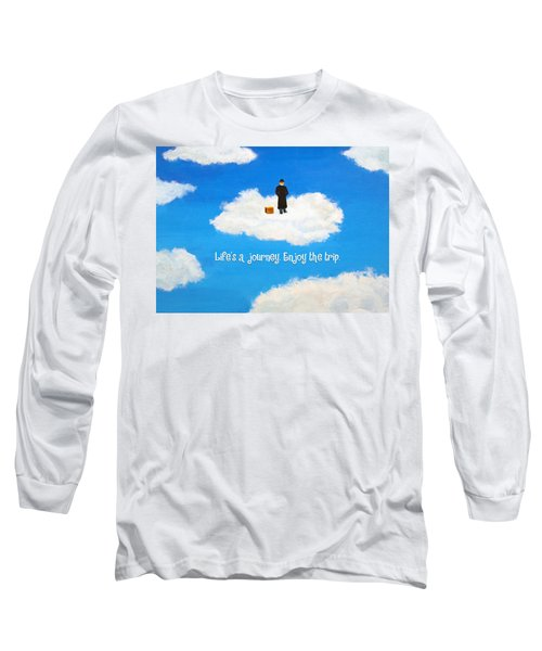 Life's A Journey Greeting Card Long Sleeve T-Shirt