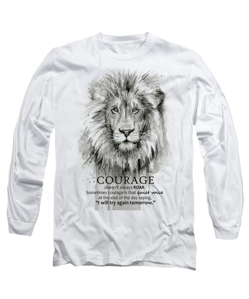 Lion Courage Motivational Quote Watercolor Animal Long Sleeve T-Shirt