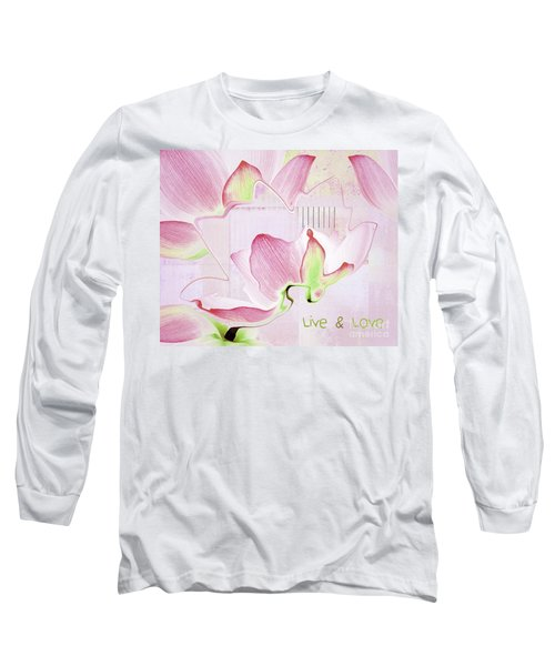 Long Sleeve T-Shirt featuring the digital art Live N Love - Absf17 by Variance Collections