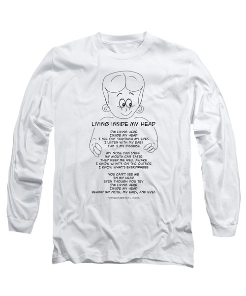 Living Inside My Head Long Sleeve T-Shirt
