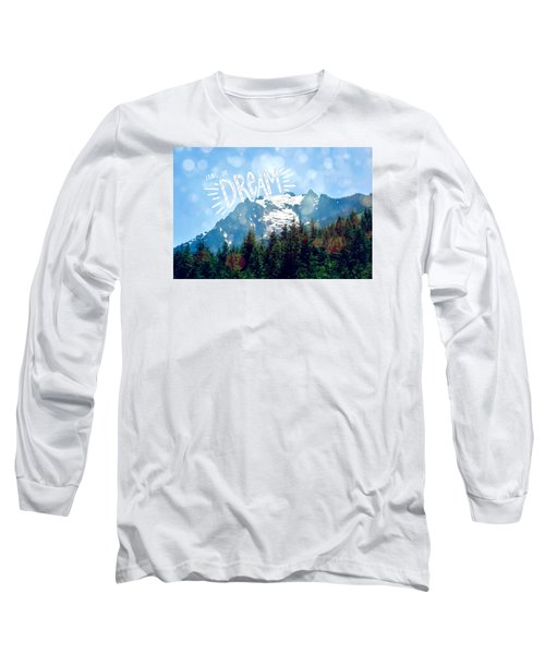 Living The Dream Long Sleeve T-Shirt by Robin Dickinson
