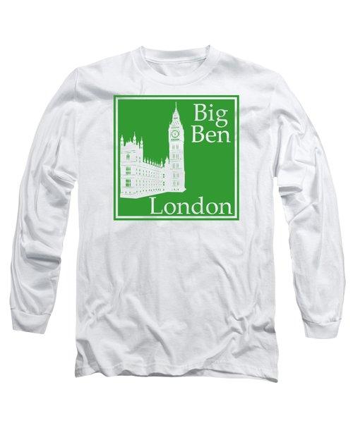 London's Big Ben In Dublin Green Long Sleeve T-Shirt by Custom Home Fashions