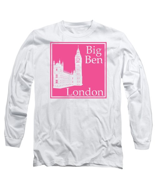 London's Big Ben In French Pink Long Sleeve T-Shirt by Custom Home Fashions