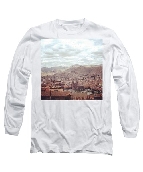 Looking Out Across Cusco At The Start Long Sleeve T-Shirt