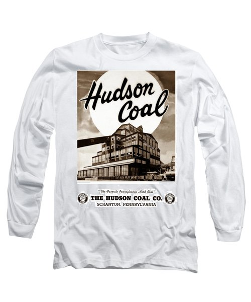 Loree Colliery Larksville Pa. Hudson Coal Co  Long Sleeve T-Shirt