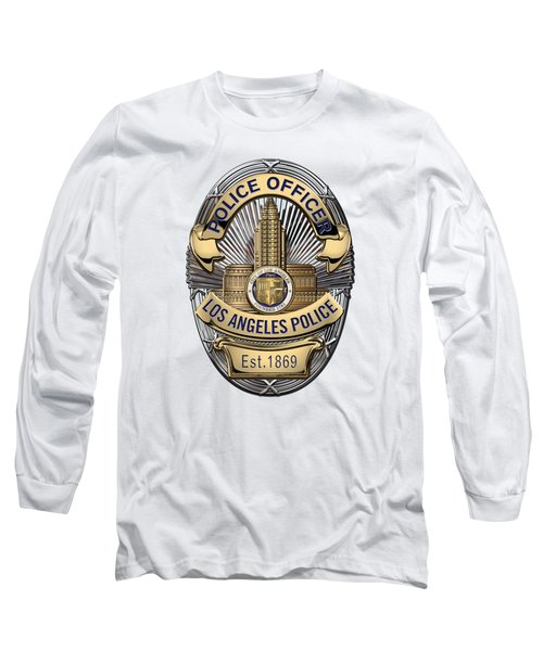 Los Angeles Police Department  -  L A P D  Police Officer Badge Over White Leather Long Sleeve T-Shirt by Serge Averbukh