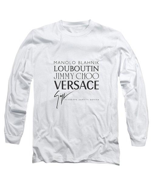 Louboutin, Versace, Jimmy Choo - Black And White 02 - Lifestyle And Fashion  Long Sleeve T-Shirt
