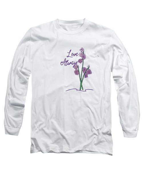 Love Always Long Sleeve T-Shirt