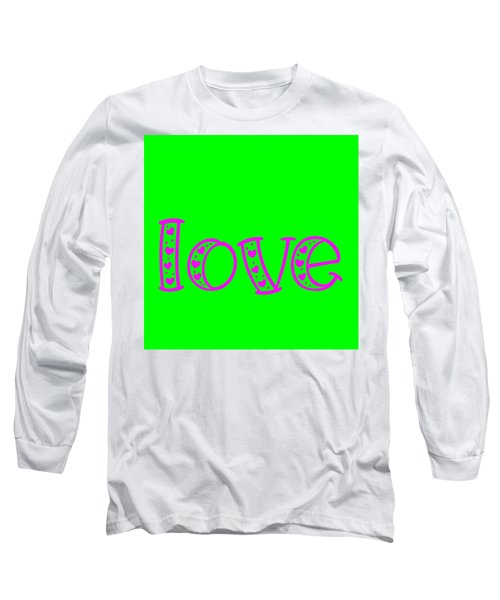 Love In Magenta And Green Long Sleeve T-Shirt