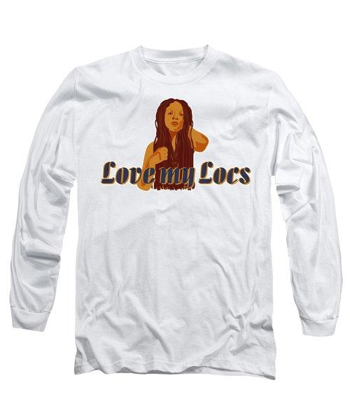 Love My Locs Long Sleeve T-Shirt