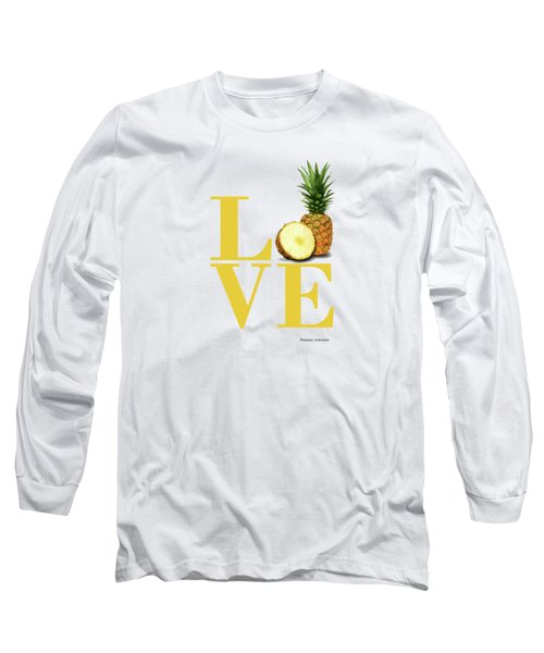 Love Pineapple Long Sleeve T-Shirt
