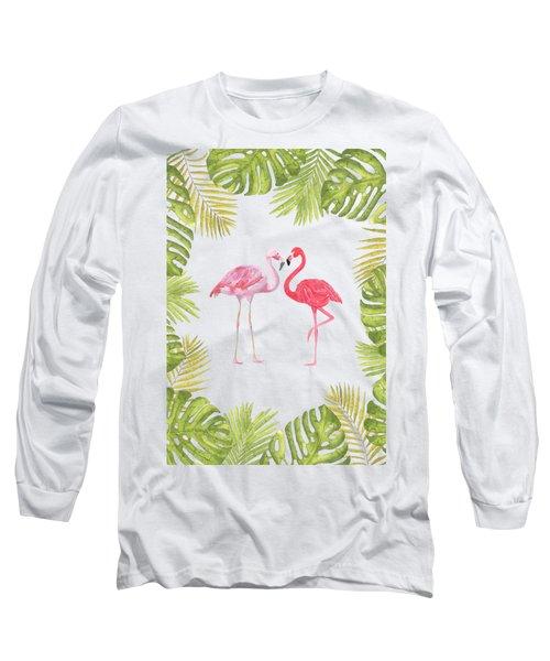 Magical Tropicana Love Flamingos And Leaves Long Sleeve T-Shirt