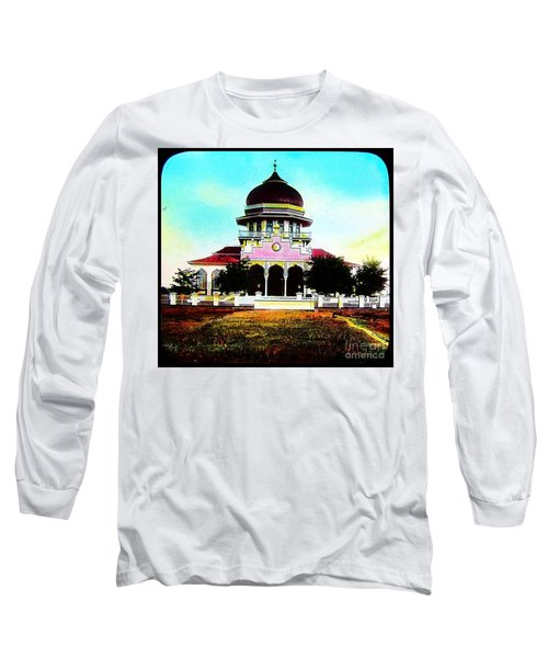 Malay Mosque Singapore Circa 1910 Long Sleeve T-Shirt