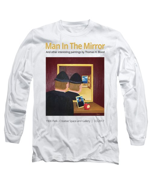 Man In The Mirror T-shirt Long Sleeve T-Shirt by Thomas Blood