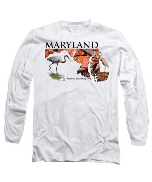 Maryland - The Land Of Pleasant Living Long Sleeve T-Shirt