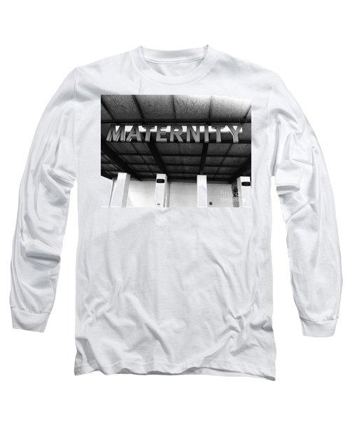 Maternity  Ward Long Sleeve T-Shirt by WaLdEmAr BoRrErO