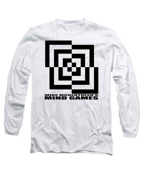 Mind Games 10se Long Sleeve T-Shirt by Mike McGlothlen