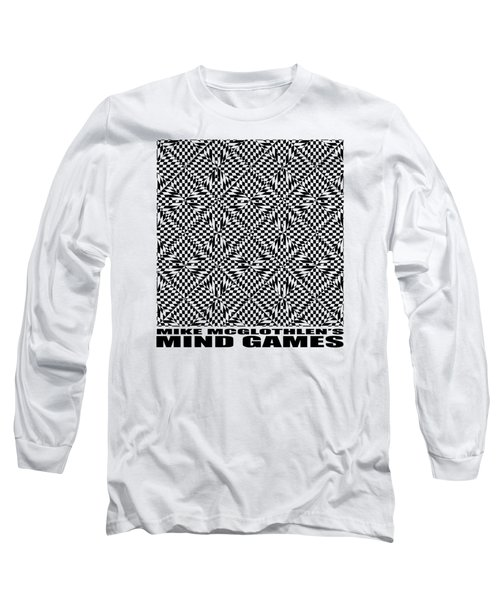 Mind Games 61se 2 Long Sleeve T-Shirt by Mike McGlothlen