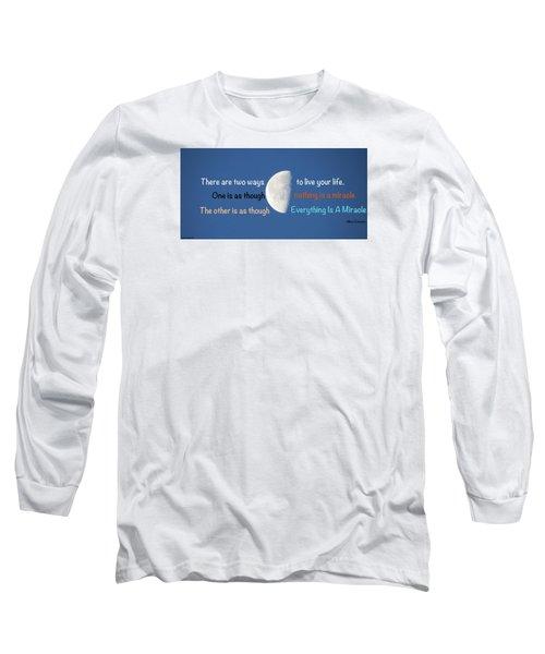 Miracles Long Sleeve T-Shirt by David Norman