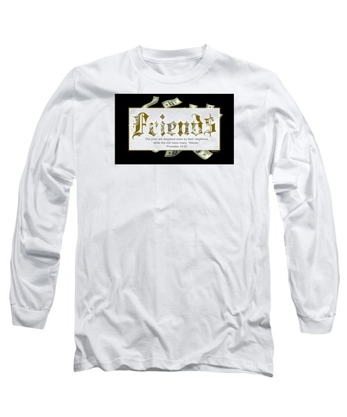 Money Friends Long Sleeve T-Shirt