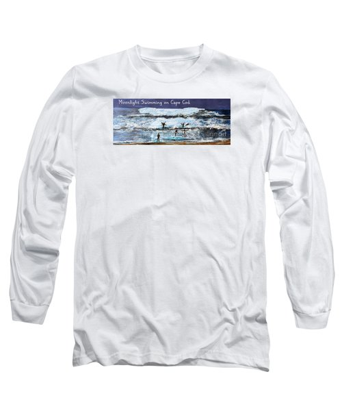 Moonlight Swimming On Cape Cod Long Sleeve T-Shirt by Rita Brown