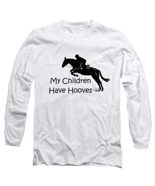 My Children Have Hooves Long Sleeve T-Shirt by Patricia Barmatz