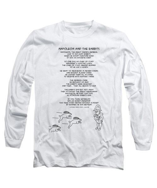 Napoleon And The Rabbits Long Sleeve T-Shirt