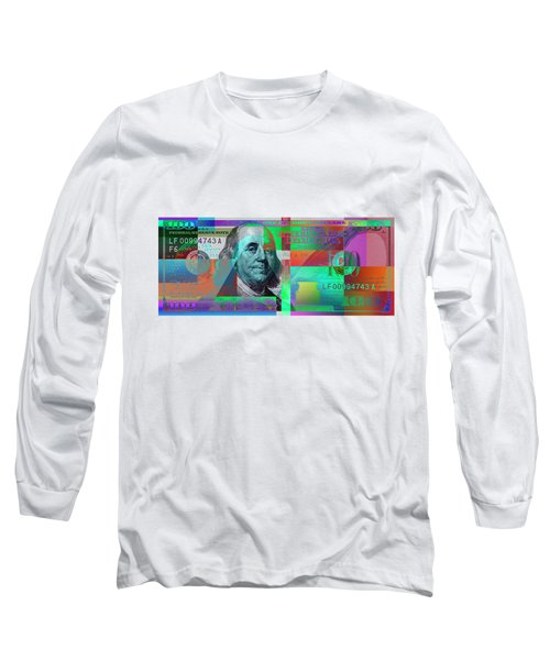 New 2009 Series Pop Art Colorized Us One Hundred Dollar Bill  No. 2 Long Sleeve T-Shirt