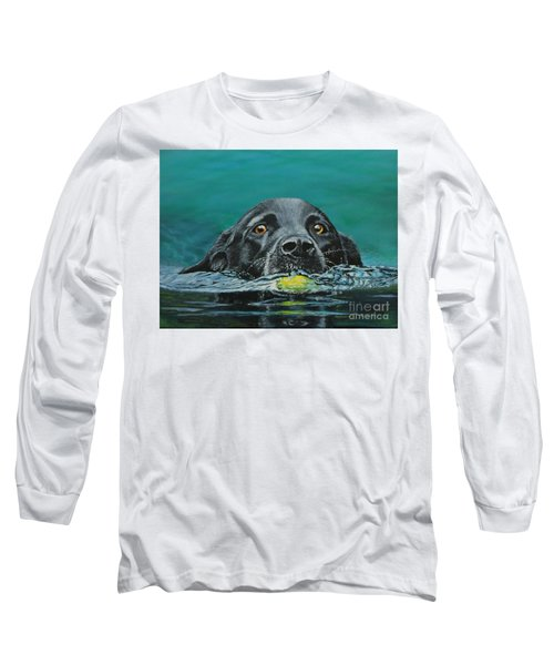 Next Time You Fetch It  Long Sleeve T-Shirt