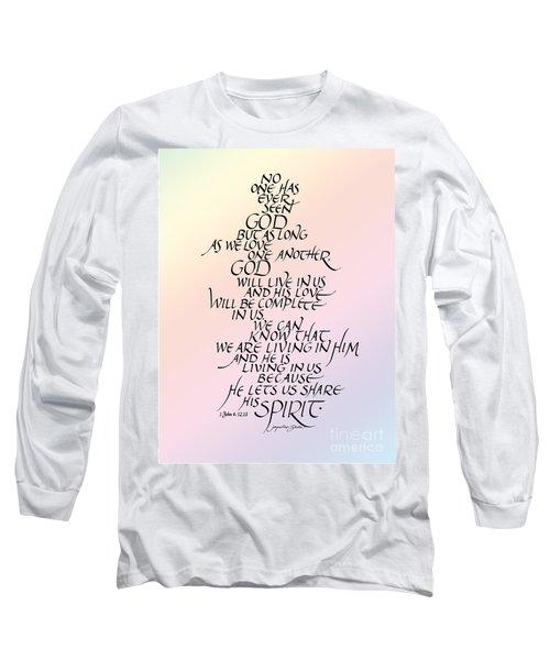 No One Has Seen God Long Sleeve T-Shirt