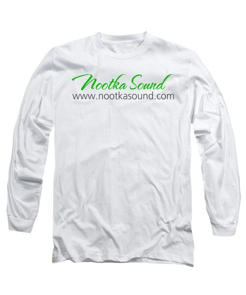 Nootka Sound Logo #10 Long Sleeve T-Shirt by Nootka Sound
