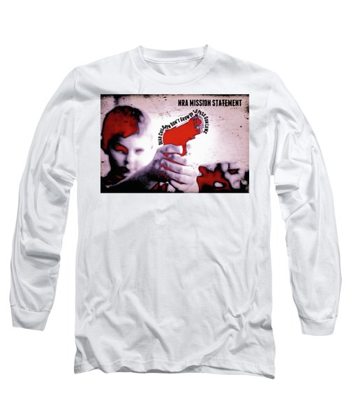 Nra Mission Statement Long Sleeve T-Shirt