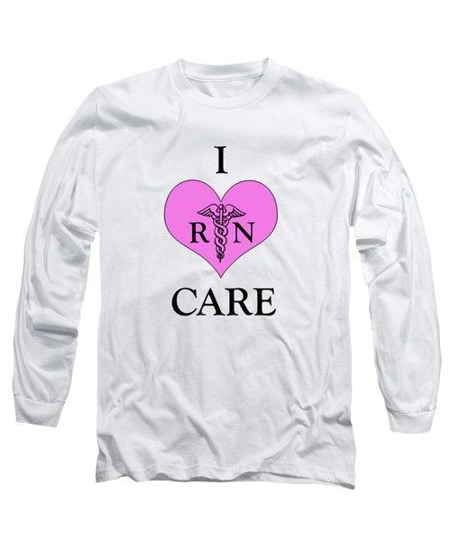 Nursing I Care -  Pink Long Sleeve T-Shirt