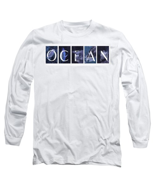 Long Sleeve T-Shirt featuring the photograph Ocean by Robin-Lee Vieira